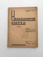 Stumpf Károlyné: Háziasszonyok kiskátéja IV. füzet., 1941.