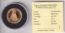 Aranyozott ezüst /0333/ Rákóczi Ferenc Arany  1707 Certivel