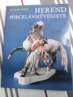 Dr. Sikota Győző: Herend porcelánművészete