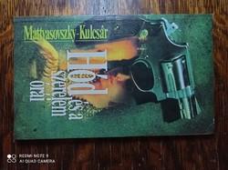 Mattyasovszky-Kulcsár - Hód és a szerelem órái