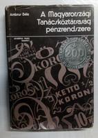 A Magyarországi Tanácsköztársaság Pénzrendszere (numizmatikai szakirodalom)