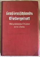Grossdeutschlands wiebergeburt- Nagy Németország Újjászületése-sztereófotó köny-1938, történelmi
