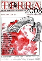 Terra . - Magyar Fantasztikus Irodalmi Antológia  Ad Librum Kiadó, 2008