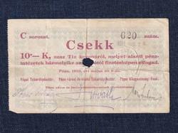 Magyarország Csekk 10 Koronáról 1919 Pápa szükségpénz C sorozat 1919 (id16636)