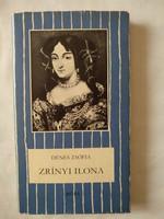 Dénes Zsófia: Zrínyi Ilona, ajánljon!