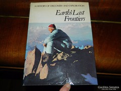HISTORY OF DISCOVERY AND EXPLORATION  Earth's Last Frontiers