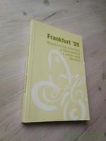 Bombitz Attila, Bernáth Árpád: Frankfurt '99