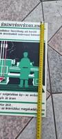 1.Plakát műanyag lemezen található, eredeti àllapotban.munkavédelmi,Érintés védelmi,Retro,Tàncsics k