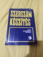 Ha k, Jaszovszky, Smóling:Szerszámkészítés 1981 Műszaki Könyvkiadó