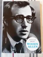 Douglas Brode: Woody Allen