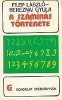 A számírás története  Bereznai Gyulával közösen írt művünk 1982-ben jelent meg ...