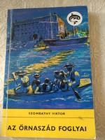 Szombathy: Az őrnaszád foglyai, Delfin sorozat, ajánljon!