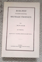 Rupp Jakab:Buda-Pest és környékének helyrajzi története