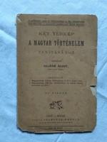 Két térkép a magyar történelem tanításához. Helmár Ágost 1890?