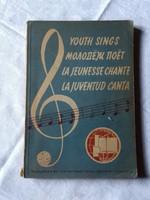 Youth sings... fiatalok dalai vagy 15 országból   1949