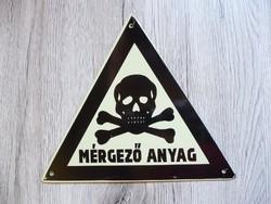 Régi zománc tábla- Mérgező anyag