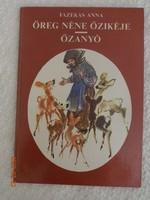 Fazekas Anna: Öreg néne őzikéje - Őzanyó - két verses mese egy kötetben Róna Emy rajzaival