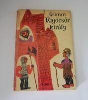 GRIMM -RIGÓCSŐR KIRÁLY-Heinzelmann Emma rajzaival 1966