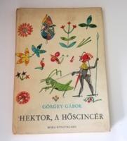 HEKTOR,A HŐSCINCÉR - GÖRGEY GÁBOR  1966