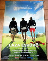 """"""" LAZA ESKÜVŐ """" 2011 ES FILM EREDETI NAGY MÉRETŰ VÁSZON MOZI PLAKÁT !"""