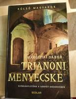 Margittai Gábor: Trianoni menyecske Szórványlétünk a Kárpát-medencében