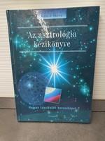 Horváth Andrea - Az asztrológia kézikönyve - Hogyan készítsünk horoszkópot