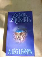 Nora Roberts : A jég leánya