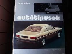 Retro autós kiadvány: Autó tipusok 1977-ben hazai es nemzetkozi vizeken (Liener György)