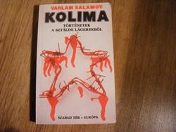 Kolima Történetek a sztálini lágerekből  - Varlam Salamov