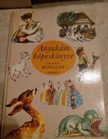 Anyukám képeskönyve, Róna Emy rajzaival, ajánljon!