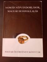 NOMÁD NÉPVÁNDORLÁSOK, MAGYAR HONFOGLALÁS  - 2001