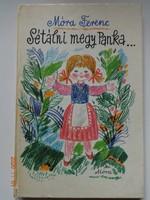 Móra Ferenc Sétálni megy Panka… verses mesék Reich Károly illusztrációival  (2005)