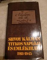 Shvoy Kálmán titkos naplója és emlékiratai, ajánljon!