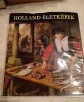 Mojzer: Holland életképek, ajánljon!