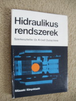 Dr Kröell Dulay Imre - Hidraulikus rendszerek (műszaki szakkönyv)