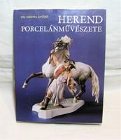 Dr Sikota Győző Herend Porcelánművészete