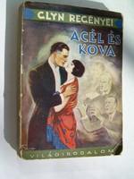 Elinor Glyn Acél és kova romantikus ponyva