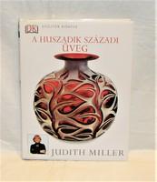 Judith Miller A huszadik századi üveg