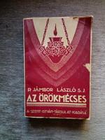 P. Jámbor László: Az örökmécses