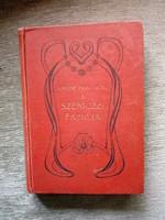 Mányiné Prigl Olga: A Szeniczei familia és egyéb történetek (1910)