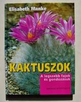 Kaktuszok: a legszebb fajok és gondozásuk