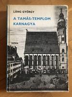 Láng György - A Tamás Templom karnagya ( Johann Sebastian Bach életének regénye )