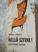 Huba: Helló szfinx, Alkudható