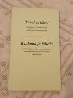 Távol és közel - Magyar és finn költők kétnyelvű antológiája