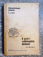 Bedy Vince dr.A győri székesegyház története. 1936-os ,RÉGI kiadás..