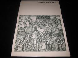 Szabó Vladimir Album  1976 .szép állapot , 12 db szép rézkarccal  / ofszet  / 29 x 42 cm