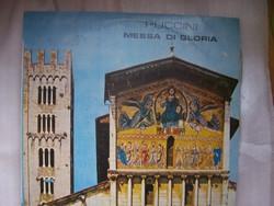 Puccini: Messa di Gloria  Melodia Kiadás. A borító kicsit sérült, a lemez hibátlan.