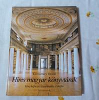 Keresztury Dezső, Gyarmathy László: Híres magyar könyvtárak (Minerva, 1982)