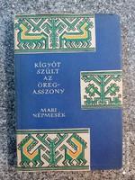 Kígyót szült az öregasszony (népek meséi) Mari népmesék ,1962