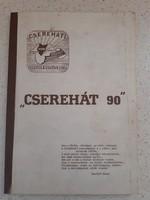"""Cserehát 90"""". Értékőrzés a Cserehát térségben. Szemelvények a Csereháti Településszövetség életéről"""